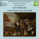 Eco-Theology: A New Heavens and A New Earth